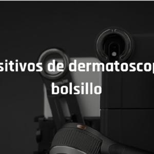Dermatoscópios de bolsillo